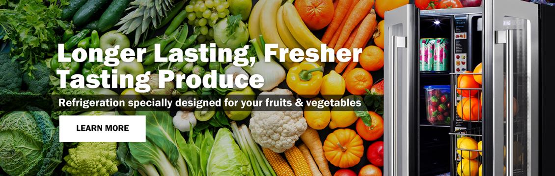 Longer Lasting, Fresher Tasting Produce Refrigeration